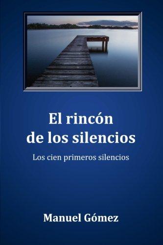 El rincón de los silencios: Los cien primeros silencios