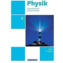 Physik - Ausgabe Volk und Wissen - Sekundarschule Sachsen-Anhalt - Neue Ausgabe: 6. Schuljahr - Schülerbuch