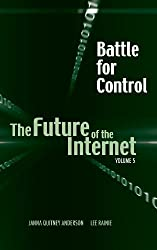 Battle for Control: The Future of the Internet V