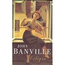 Eclipse by John Banville (2000-09-22)