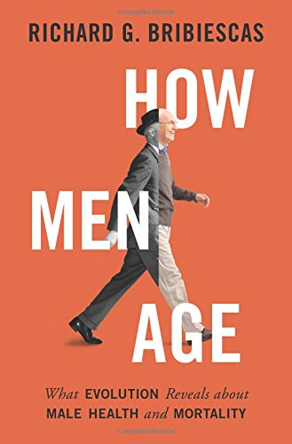Download free how men age what evolution reveals about male health download free how men age what evolution reveals about male health and mortality pdf full ebook by richard g bribiescas books online free 5478 fandeluxe Images
