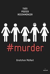 #murder, tome 1 par Gretchen McNeil