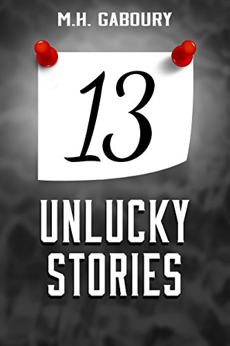 13 Unlucky Stories (English Edition)