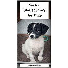 Seven Short Stories for Dogs