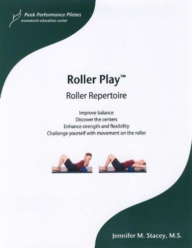 Roller Play - Roller Repertoire and Pilates (Peak Performance Pilates Education Program, volume 3) by Jennifer M. Stacey (2009-08-02) par Jennifer M. Stacey