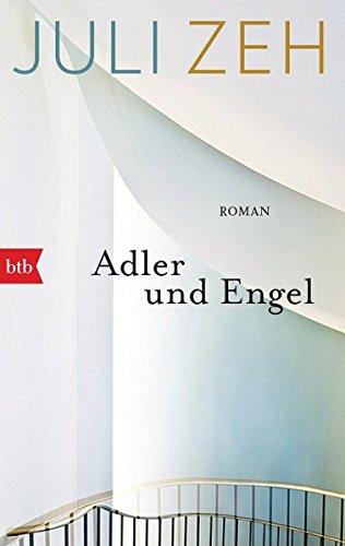 Buchseite und Rezensionen zu 'Adler und Engel: Roman' von Juli Zeh