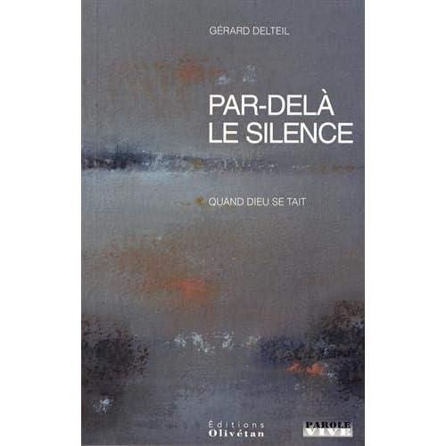 Par-delà le silence : Quand Dieu se tait