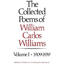 The Collected Poems of William Carlos Williams: 1909-1939 (New Directions Book)