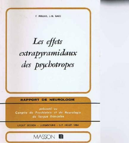 Les Effets extrapyramidaux des psychotropes : Rapport de neurologie