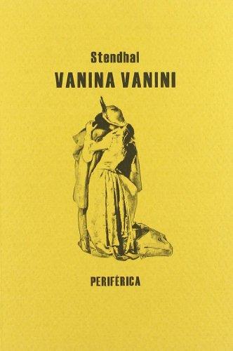Vanina Vanini (Biblioteca portátil) por Stendhal