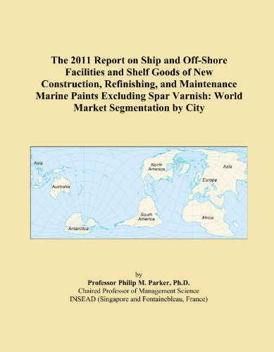 the-2011-report-on-ship-and-off-shore-facilities-and-shelf-goods-of-new-construction-refinishing-and