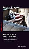 Spenser schützt den Kandidaten: Ein Auftrag für Spenser, Band 10