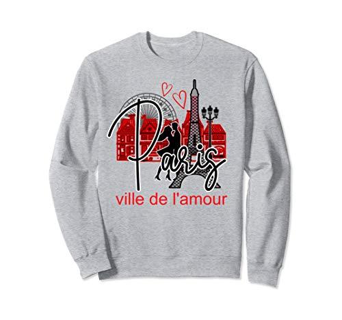 Paris France Eiffel Tower Travel Romance City of Love Gift  Sweatshirt -