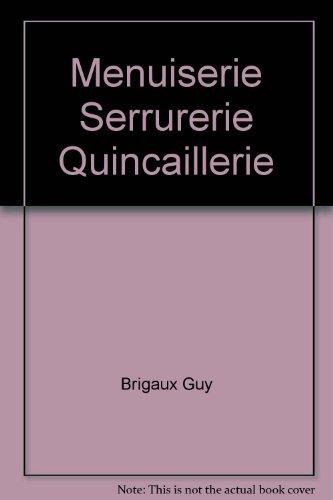 Menuiserie Serrurerie Quincaillerie