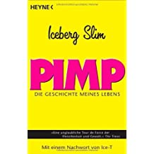 Pimp by Iceberg Slim (2005-08-01)