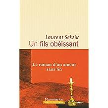 Un fils obéissant de Laurent Seksik
