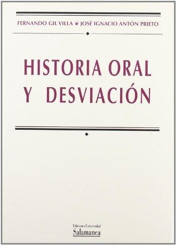 Historia oral y desviación (Manuales universitarios)