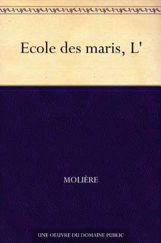 Ecole des maris, L' par Molière