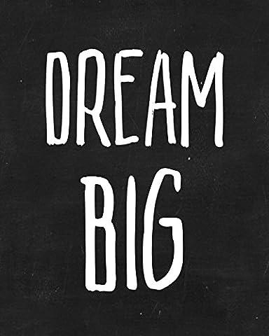 Dream Big Art Print - Chalkboard Art Print - Nursery