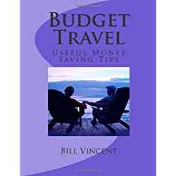 Budget Travel: Useful Money Saving Tips