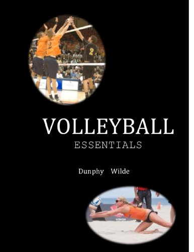 Volleyball Essentials: The $6 sport and physical activity series (The $6 Sport Activity Series) (English Edition) por Marv Dunphy