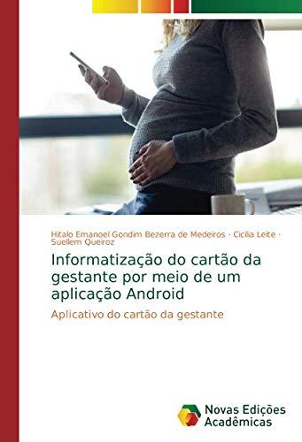 Informatização do cartão da gestante por meio de um aplicação Android: Aplicativo do cartão da gestante