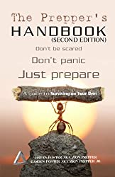 The Prepper's Handbook - Second Edition: A Guide To Surviving On Your Own (The Survival Triangle Series)