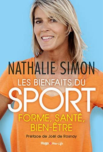 les bienfaits du sport (french edition)