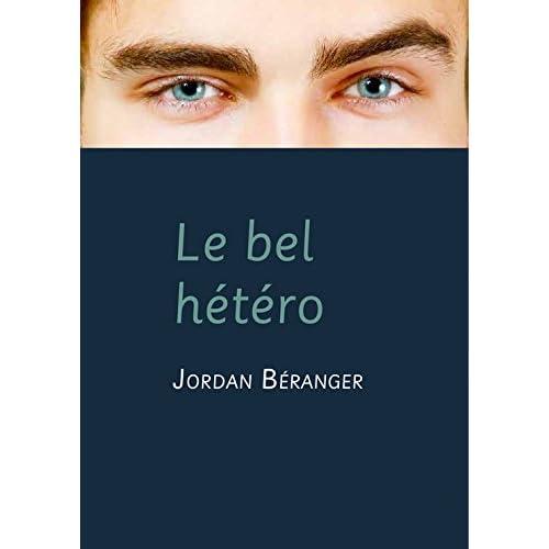 Le bel hétéro (roman gay)