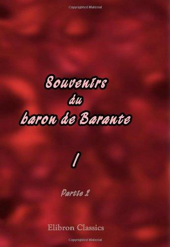 Souvenirs du baron de Barante: Tome 1