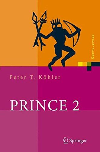 PRINCE 2: Das Projektmanagement-Framework (Xpert.press)