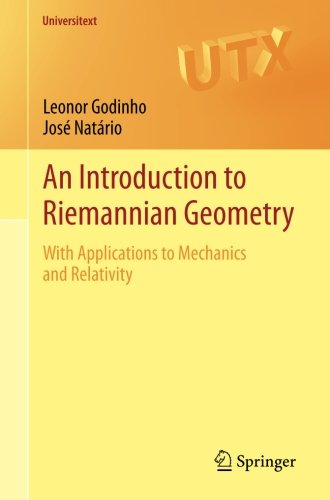 An Introduction to Riemannian Geometry: With Applications to Mechanics and Relativity (Universitext)