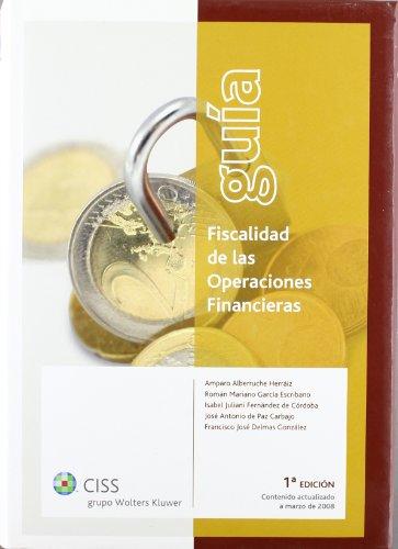 Guía fiscalidad de las operaciones financieras por Amparo Alberruche Herráiz