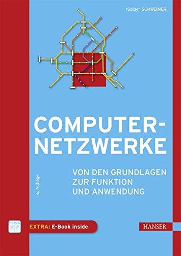Computernetzwerke: Von den Grundlagen zur Funktion und Anwendung (Computer-grundlagen)