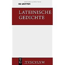 Lateinische Gedichte im Urtext mit den schönsten Übertragungen deutscher Dichter (Sammlung Tusculum)