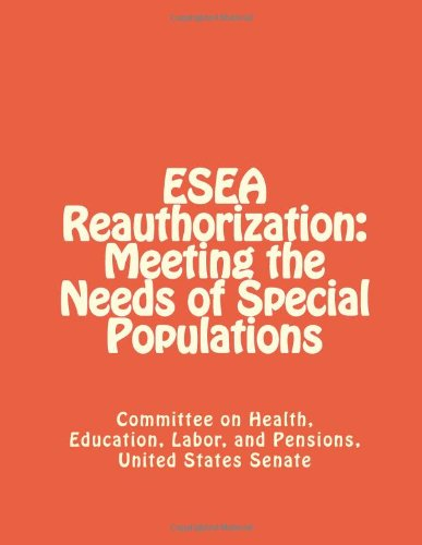 ESEA Reauthorization: Meeting the Needs of Special Populations