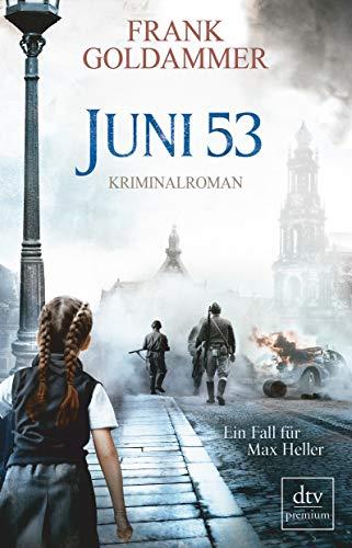 Buchseite und Rezensionen zu 'Juni 53: Kriminalroman' von Frank Goldammer