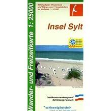 Insel Sylt 1 : 25 000: Wander- und Freizeitkarte. Mit Stadtplan Westerland und Plänen von 11 Inseldörfern im Maßstab 1 : 10 000