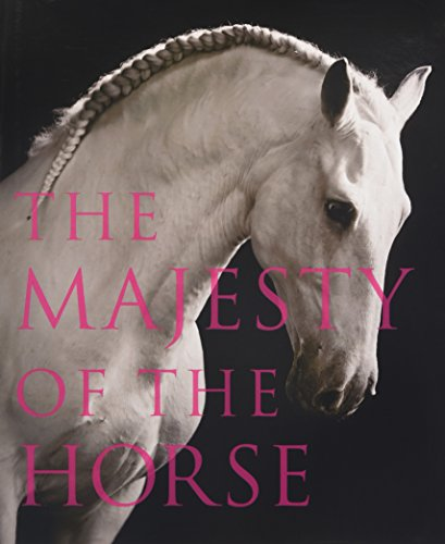 The Majesty of the Horse por Tamsin Pickeral