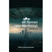 alt.human (aka Harmony)