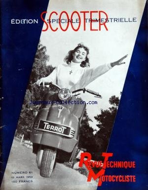 REVUE TECHNIQUE MOTOCYCLISTE [No 61] du 15/03/1953 - LE SCOOTER