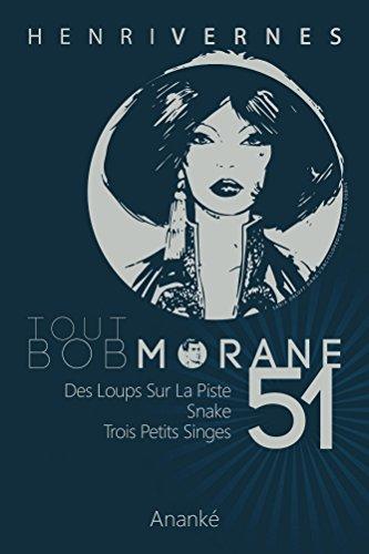 TOUT BOB MORANE/51