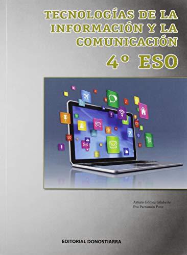 Tecnologías de la Información y la Comunicación 4º ESO (Edición Actualizada)