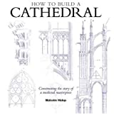 [(How to Build a Cathedral )] [Author: Malcolm Hislop] [Nov-2012]