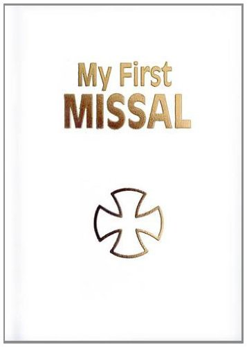 My First Missal: New English Translation of the Order of Mass