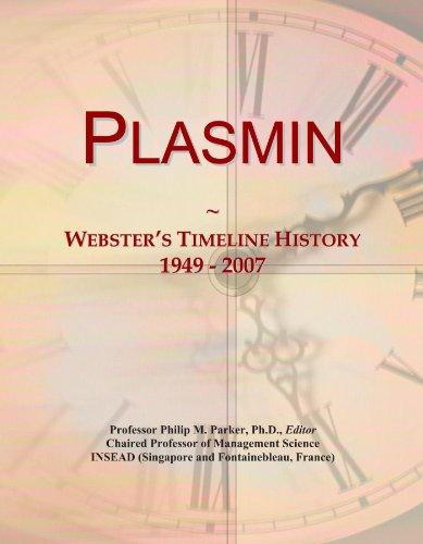 Plasmin: Webster's Timeline History, 1949 - 2007