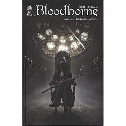 Bloodborne, Tome 2 : La quête du remède