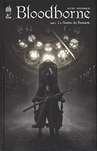 Bloodborne, Tome 2 : La quête du remède par Piotr Kowalski,François Giraudet,Brad Simpson,Ales Kot,Morgane Munns