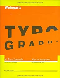 Weingart: Typography : My way to typography, édition anglais-allemand