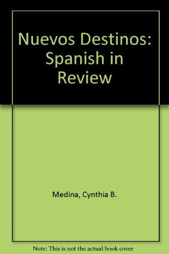 Nuevos Destinos: Spanish in Review
